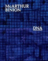 Mcarthur Binion - DNA.