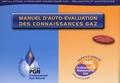 McCann G Agency - Manuel d'auto-évaluation des connaissances gaz - Installations intérieures domestiques gaz : réalisation et maintenance.