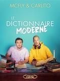 McFly et Carlito - Le dictionnaire moderne.