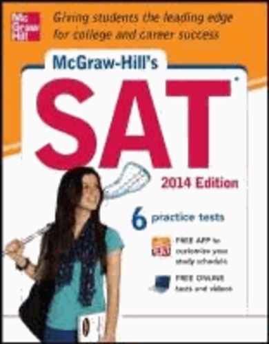 McGraw-Hill's SAT 2014 Edition.