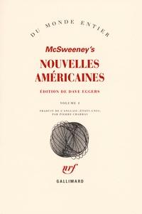 McSweeney's et Dave Eggers - Nouvelles américaines - Tome 1.