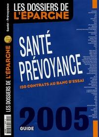 Julien Demerson - Les dossiers de l'épargne N° 45, Janvier 2005 : Santé-Prévoyance - 150 contrats au banc d'essai.