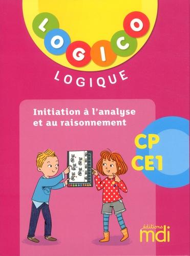 Initiation à l'analyse et au raisonnement CEP-CE1 Logico  Edition 2019