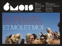 Laurent Beccaria et Patrick de Saint-Exupéry - 6 mois, le XXIe siècle en images N° 10, Automne 2015  : Un milliard de touristes et moi, et moi.