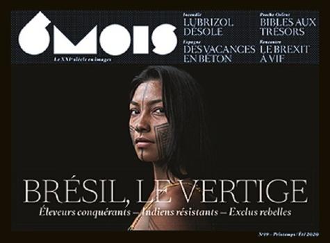 Léna Mauger et Marion Quillard - 6 mois, le XXIe siècle en images N° 19, printemps/été : Brésil, le vertige.