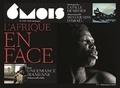 Laurent Beccaria et Patrick de Saint-Exupéry - 6 mois, le XXIe siècle en images N° 3, Printemps/été : L'Afrique en face.
