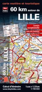 Blay-Foldex - 60 km autour de Lille - 1/150 000.