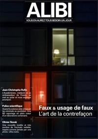 Alice Moneger et Paolo Bevilacqua - Alibi N° 2, été 2020 : Faux et usage de faux - L'art de la contrefaçon.