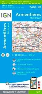 IGN - Armentières, Hazebrouck - 1/25 000.