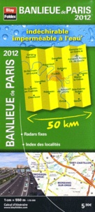Blay-Foldex - Banlieue de Paris indéchirable - 1/55 000.