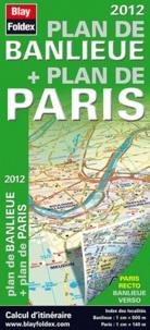Blay-Foldex - Banlieue de Paris + plan de Paris.
