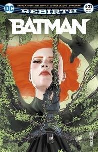 François Hercouët - Batman Rebirth N° 21 : Sous le charme de Poison Ivy !.