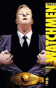 Len Wein et Jae Lee - Before Watchmen Tome 5 : Ozymandias.
