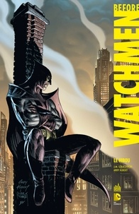 Joe Michael Straczynski et Andy Kubert - Before Watchmen Tome 6 : Le Hibou.