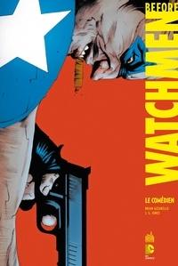 Brian Azzarello et J.G. Jones - Before Watchmen Tome 7 : Le comédien.
