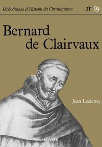 Jean Leclercq - Bernard de Clairvaux.
