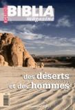 Anne Soupa - Biblia Magazine Guide N° 3 : Des déserts et des hommes.