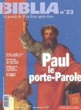 Anne Soupa - Biblia N° 23 Novembre 2003 : Paul, le porte-parole.