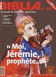 """Anne Soupa - Biblia N° 59, mai 2007 : """"Moi, Jérémie, prophète...""""."""