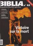 Anne Soupa - Biblia N° 62, Octobre 2007 : Victoire sur la mort.