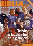 Anne Soupa - Biblia N° 75 : Tobie ou les chemins de la guérison.