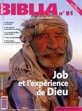 Anne Soupa - Biblia N° 81, Août-Septembr : Job et l'expérience de Dieu.