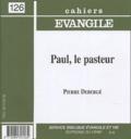 Pierre Debergé - Cahiers Evangile N° 126 : Paul, le pasteur.