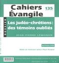 Jean-Pierre Lémonon - Cahiers Evangile N° 135, Mars 2006 : Les judéo-chrétiens : des témoins oubliés.