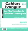 Claude Tassin - Cahiers Evangile N° 144, Juin 2008 : Des fils d'Hérode à la Deuxième Guerre juive.