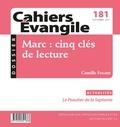 Camille Focant - Cahiers Evangile N° 181, septembre 20 : Marc : cinq clés de lecture.