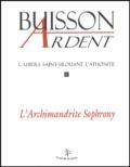 Buisson Ardent - Cahiers Saint-Silouane l'Athonite N° 10 : L'Archimandrite Sophrony.