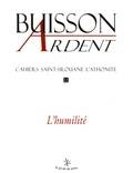 Buisson Ardent - Cahiers Saint-Silouane l'Athonite N° 12 : L'humilité.