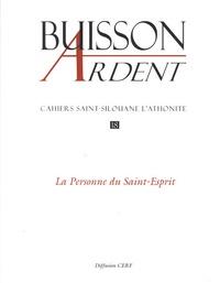 Jean-Claude Polet - Cahiers Saint-Silouane l'Athonite N° 18 : La personne du Saint-Esprit.