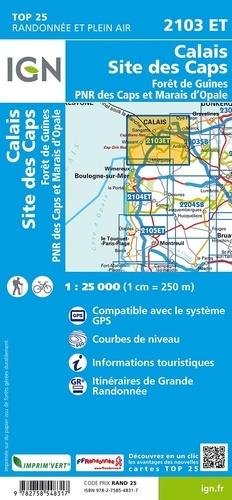 Calais, Site des Caps, Forêt de Guînes, PNR des Caps et Marais d'Opale. 1/25 000