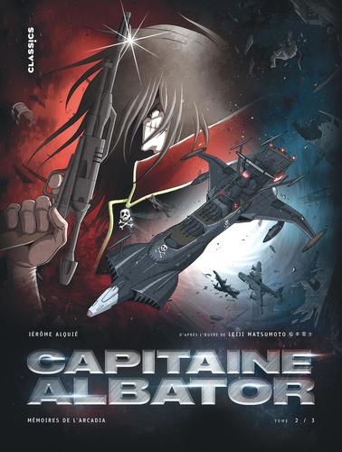 Capitaine Albator - Mémoires de l'Arcadia Tome 2 Les ténèbres abyssales de l'âme
