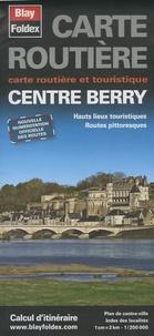 Blay-Foldex - Centre Berry - 1/200 000.