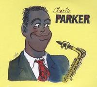 Christian Bonnet et  Collectif - Charlie Parker - 2 CD Audio.