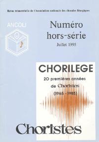 Ancoli - Choristes Hors-série N° 6 : Chrorilège - 20 premières années de Choristes (1965-1985).