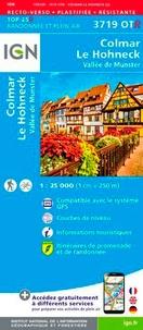 IGN - Colmar, Le Hohneck, Vallée de Munster - 1/25 000.