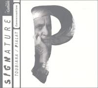 Serge Toubiana et Maurice Pialat - Conversation. 1 CD audio