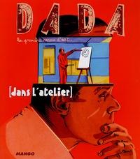 Jean-Claude Delorme et Dominique de Font-Réaulx - Dada N° 115, Décembre 200 : Dans l'atelier.