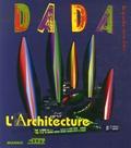 Ourida Aliouane et Véronique Antoine-Andersen - Dada N° 127 : Portes ouvertes sur l'Architecture.