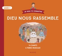 Diocèse de Tarbes et Lourdes - Dieu nous rassemble Année 3. 1 CD audio