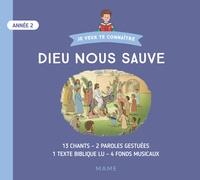 Diocèse de Tarbes et Lourdes - Dieu nous sauve Année 2. 1 CD audio