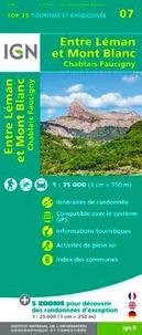 IGN - Entre Léman et Mont Blanc, Chablais Faucigny - 1/75 000.