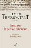 Claude Tresmontant - Essai sur la pensée hébraïque.