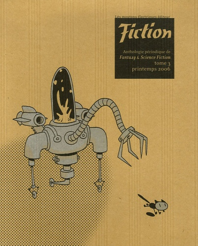 Vandana Singh et Jeffrey Ford - Fiction N° 3, Printemps 2006 : .