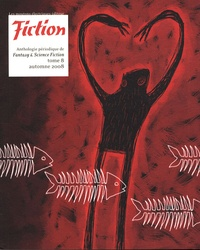 Paolo Bacigalupi et Harry Morgan - Fiction N° 8, Automne 2008 : .