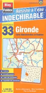Gironde Carte Administrative et Routière - 1/180 000.pdf
