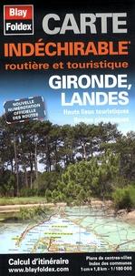 Blay-Foldex - Gironde, Landes - Carte indéchirable 1/180 000.